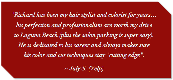 Laguna Beach hair stylist & Board Certified hair color, cutting edge styles.